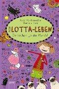 Mein Lotta-Leben (14). Da lachen ja die Hunde - Alice Pantermüller