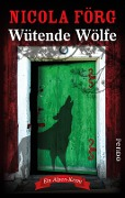 Wütende Wölfe - Nicola Förg