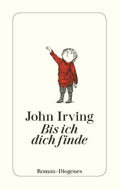 Bis ich dich finde - John Irving