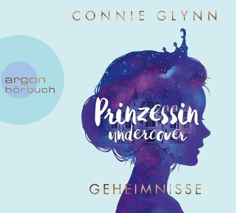 Prinzessin undercover - Geheimnisse - Connie Glynn