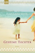 Geheime Tochter - Shilpi Somaya Gowda