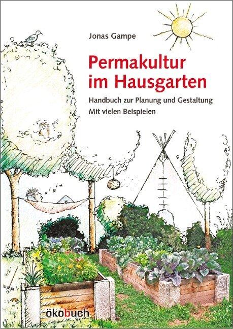 Permakultur im Hausgarten - Jonas Gampe