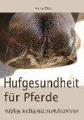 Hufgesundheit für Pferde - Anna Otto