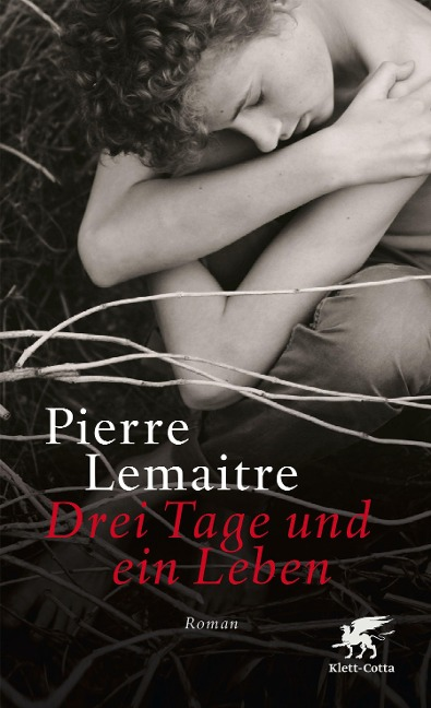 Drei Tage und ein Leben - Pierre Lemaitre