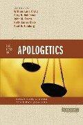 Five Views on Apologetics - William Lane Craig, Gary R. Habermas, Paul D. Feinberg, John M. Frame, Kelly James Clark