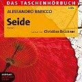 Seide - Das Taschenhörbuch - Alessandro Baricco