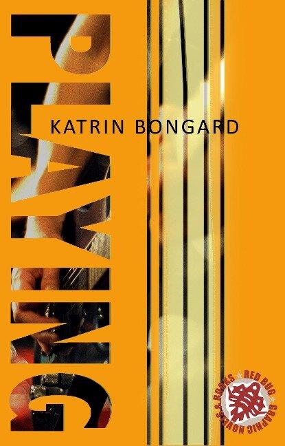 Playing - Katrin Bongard