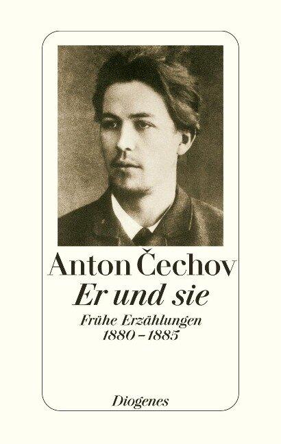 Er und sie - Anton Tschechow