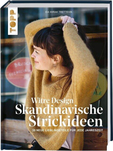 Witre Design - Skandinavische Strickideen - Ida Wirak Trettevik