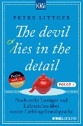 The devil lies (cries) in the detail - Folge 2 - Peter Littger