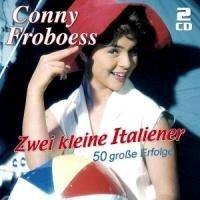 Zwei Kleine Italiener-50 Große Erfolge - Conny Froboess