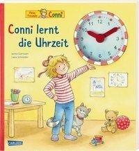Conni-Bilderbücher: Conni lernt die Uhrzeit - Liane Schneider