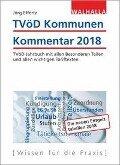 TVöD Kommunen Kommentar 2018 - Jörg Effertz