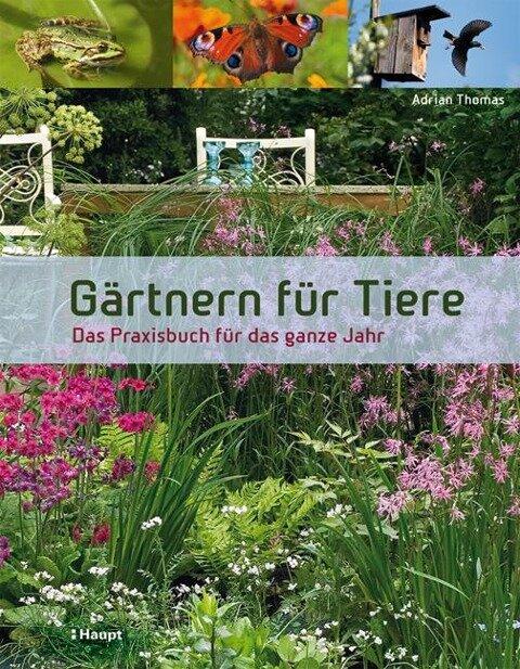 Gärtnern für Tiere - Adrian Thomas