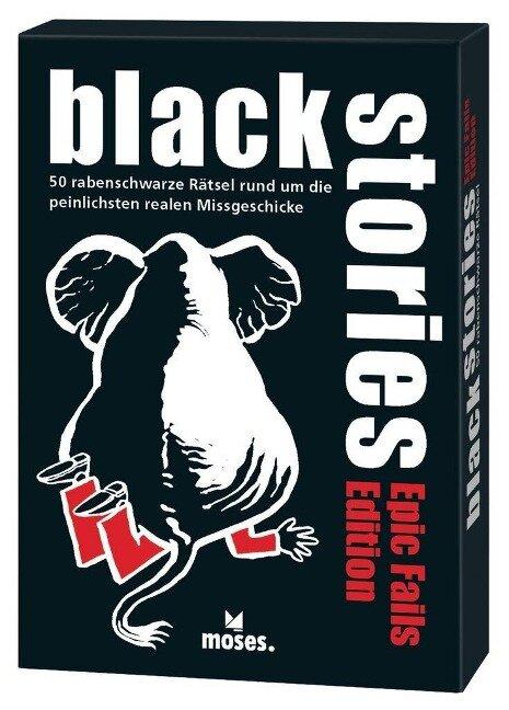 black stories - Epic Fails Edition - Corinna Harder, Jens Schumacher