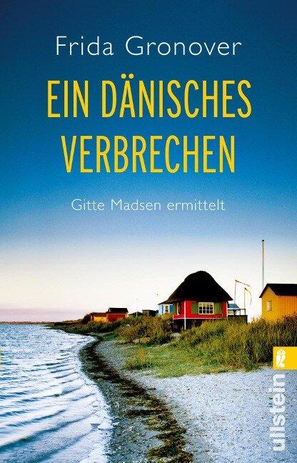 Ein dänisches Verbrechen - Frida Gronover