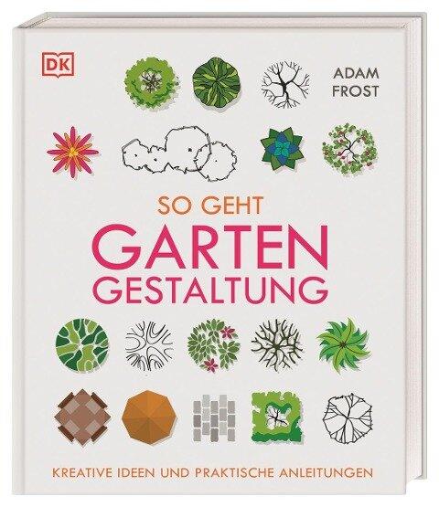 So geht Gartengestaltung - Adam Frost