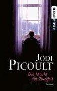 Die Macht des Zweifels - Jodi Picoult