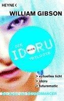 Idoru-Trilogie - William Gibson
