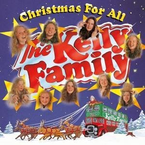 Christmas for All - The Kelly Family