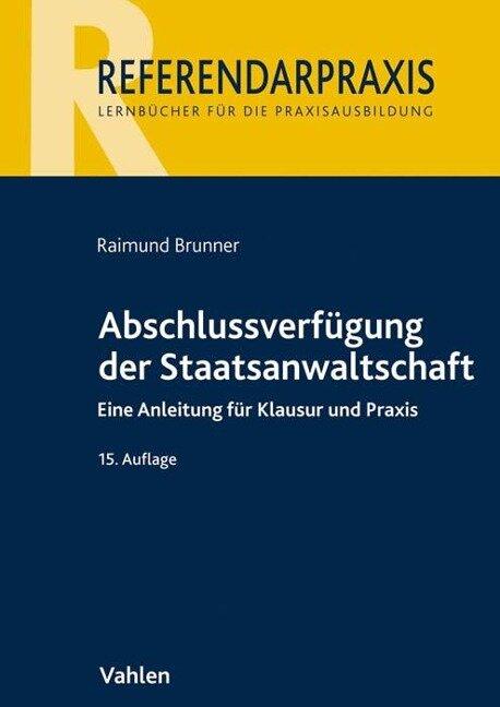 Abschlussverfügung der Staatsanwaltschaft - Raimund Brunner