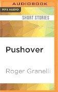 PUSHOVER M - Roger Granelli