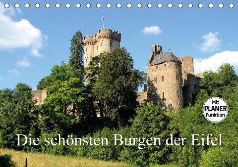 Die schönsten Burgen der Eifel (Tischkalender 2018 DIN A5 quer) Dieser erfolgreiche Kalender wurde dieses Jahr mit gleichen Bildern und aktualisiertem Kalendarium wiederveröffentlicht. - Arno Klatt