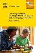 Entwicklungsorientierte Sprachdiagnostik und -förderung bei Kindern mit geistiger Behinderung -
