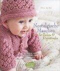Nostalgische Maschen für Babys und Kleinkinder - Rita Taylor