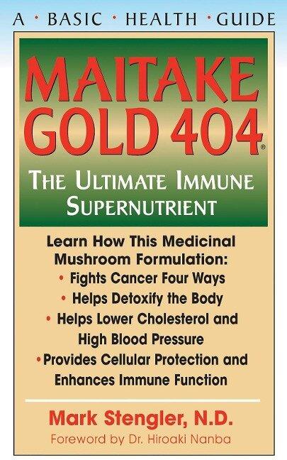 Maitake Gold 404 - N. D. Stengler