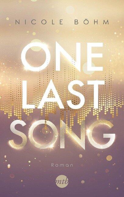 One Last Song - Nicole Böhm