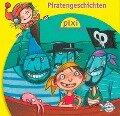 Pixi Hören Piratengeschichten - Manuela Mechtel, Alfred Neuwald, Heinz Janisch, Klaus-P. Weigand, Marianne Schröder