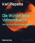 Die Wunder einer Vollmondnacht - Karl Plepelits