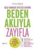 Beden Akliyla Zayifla - Fevzi Özgönül