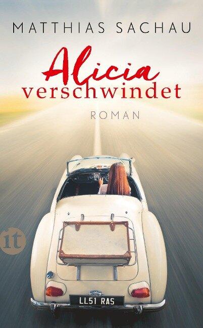 Alicia verschwindet - Matthias Sachau