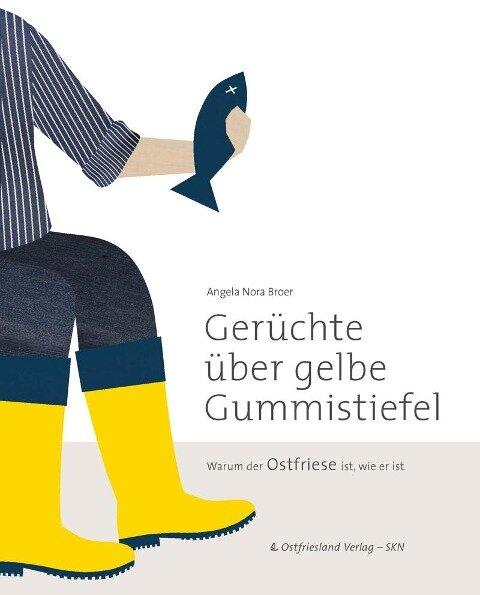 Gerüchte über gelbe Gummistiefel