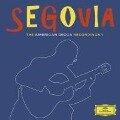 The American Decca Recordings Vol.1 - Andres Segovia
