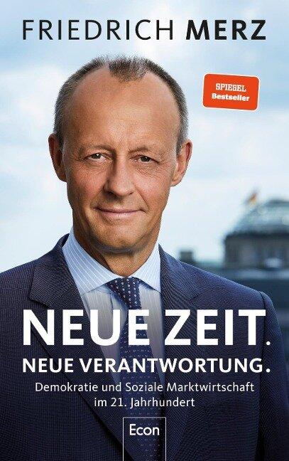 Neue Zeit. Neue Verantwortung. - Friedrich Merz