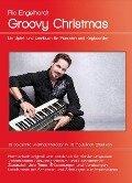 Groovy Christmas - Spiel- und Lernbuch für Pianisten und Keyboarder - Ric Engelhardt