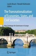 The Transnationalization of Economies, States, and Civil Societies -