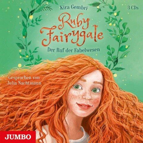 Ruby Fairygale. Der Ruf der Fabelwesen [1] - Kira Gembri