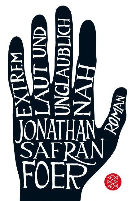 Extrem laut und unglaublich nah - Jonathan Safran Foer