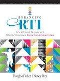Enhancing RTI - Douglas Fisher, Nancy Frey