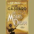 The Miser's Dream - John Gaspard