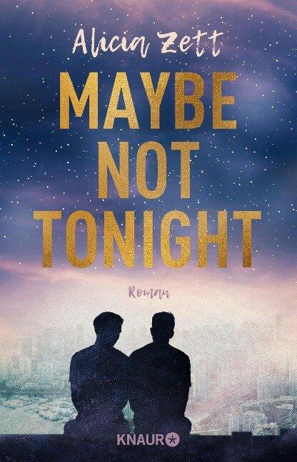 Maybe Not Tonight - Alicia Zett