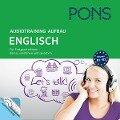 PONS Audiotraining Aufbau - Englisch. Für Fortgeschrittene - Tessa Shaw