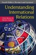 Understanding International Relations - Kirsten Ainley, Chris Brown