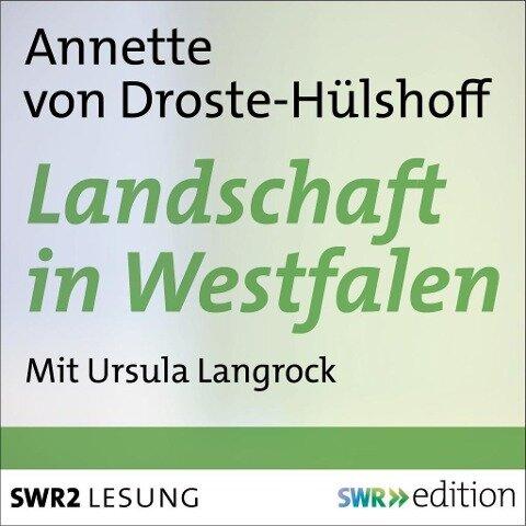 Landschaft in Westfalen - Annette von Droste-Hülshoff