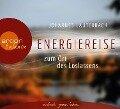 Energiereise zum Ort des Loslassens - Johannes Lauterbach