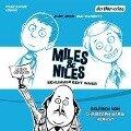 Miles & Niles - Schlimmer geht immer - Jory John, Mac Barnett